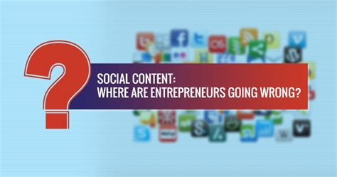 Search Engine Michael Georgiou Social Content Where Are Some Entrepreneurs Going Wrong