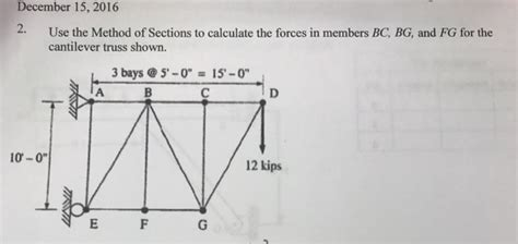 method of sections calculator civil engineering archive december 15 2016 chegg com