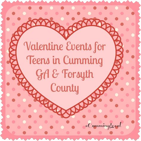 valentines in atlanta events for in ga forsyth county