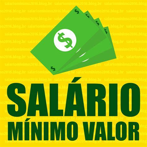 reajuste salrio mnimo 2016 novo valor do salario minimo valor do sal 195 rio m 195 nimo 2018 194 194 226 227 valor atualizado