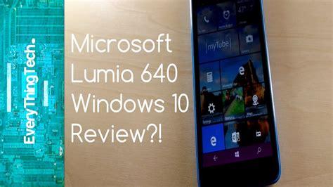 install windows 10 lumia 640 microsoft lumia 640 windows 10 review doovi