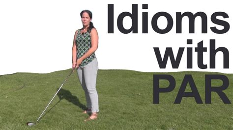 swing idiom idioms with par how to pronounce and use rachel s english