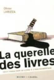 libreria larizza la querelle des livres olivier larizza babelio
