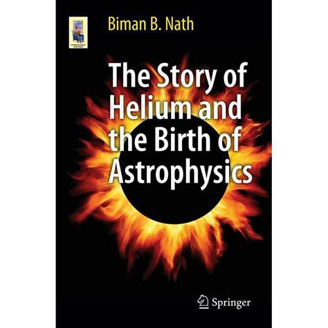 libro 1 the story of springer verlag libro the story of helium and the birth of astrophysics