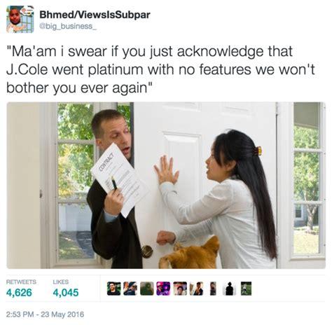 J Cole Memes - j cole went platinum with no features know your meme