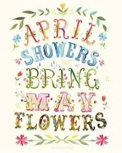 april showers bring may flowers pictures photos and