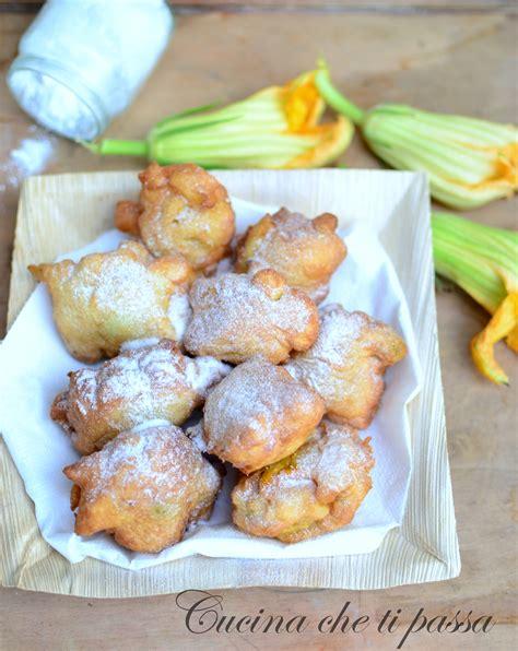 ricette con fiori di zucchina frittelle ai fiori di zucchina cucina ti passa