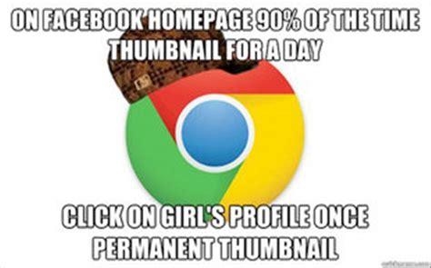 Google Funny Memes - google chrome meme dump a day