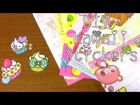 Sticker Selber Machen Diy by Diy Kawaii Stickers Youtube