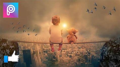 picsart fantasy tutorial best of picsart editing tutorials cute baby with teddy