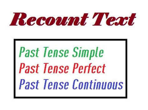 recount text english for pleasure 3 past tenses for recount text learning english text