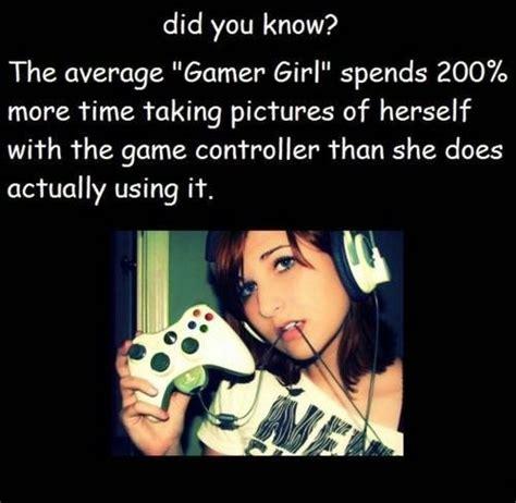 Gamer Girl Meme - real girl gamer quotes quotesgram