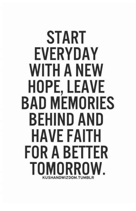 start every day with new hope 25 best memes about bad memory bad memory memes