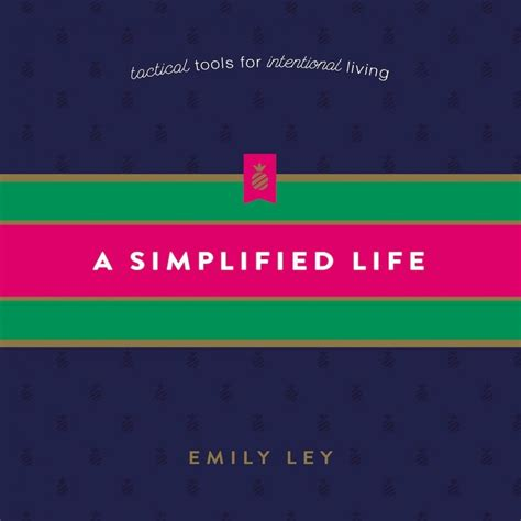 a simplified tactical tools for intentional living books a simplified emily ley audiobook