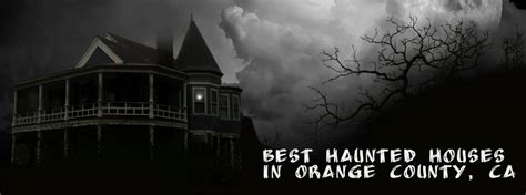 best haunted houses best haunted houses and halloween events in orange county ca