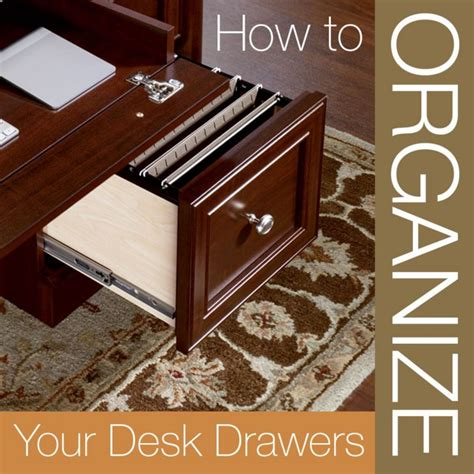how to organize office desk how to organize desk drawers officefurniture