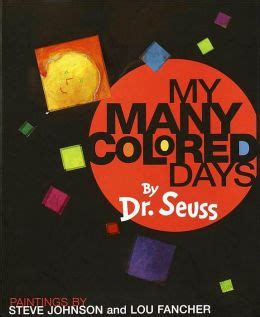 dr seuss my many colored days my many colored days by dr seuss 9780679875970