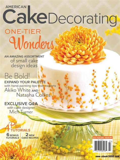 American Cake Decorating Magazine by American Cake Decorating July August 2015 Free Ebooks