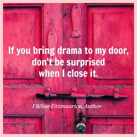 Items To Carry With You On Cus 25 best no drama quotes on quotes i
