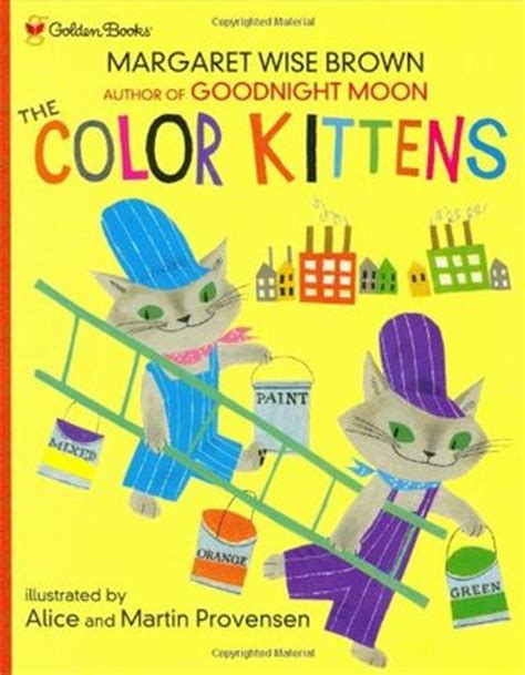 color kittens the color kittens by margaret wise brown