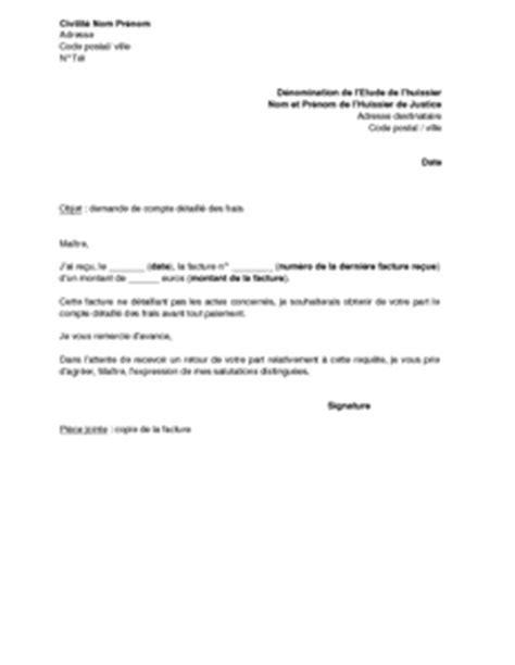 Exemple De Lettre Pour Huissier Lettre De Demande De Compte D 233 Taill 233 Des Frais 224 Un Huissier De Justice Mod 232 Le De Lettre
