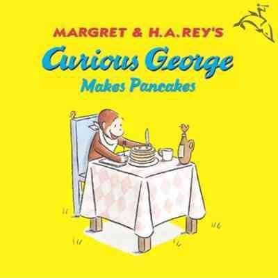 curious george makes pancakes board book books curious george makes pancakes margret 9780395919088