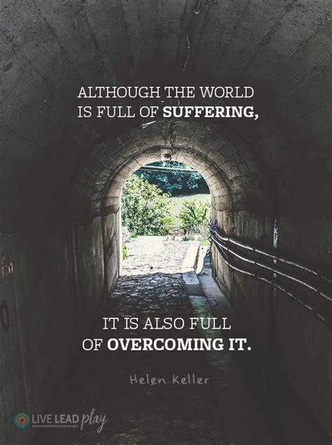 world  full  suffering    full  overcoming  helen keller
