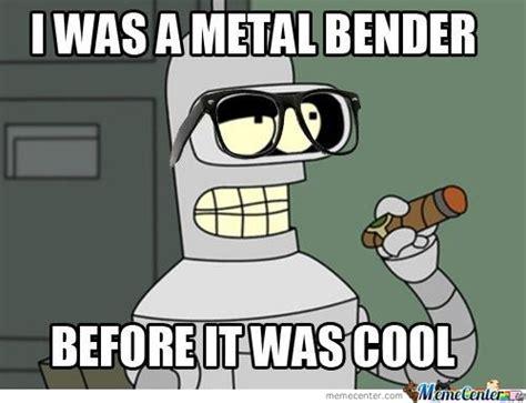 Bender Meme - hipster bender by skymonkey meme center