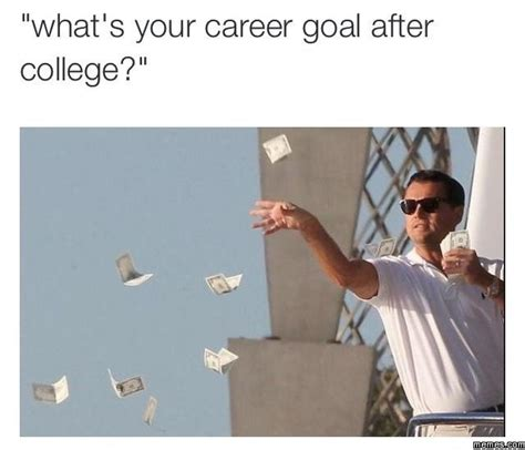 Career Meme - career goals memes com