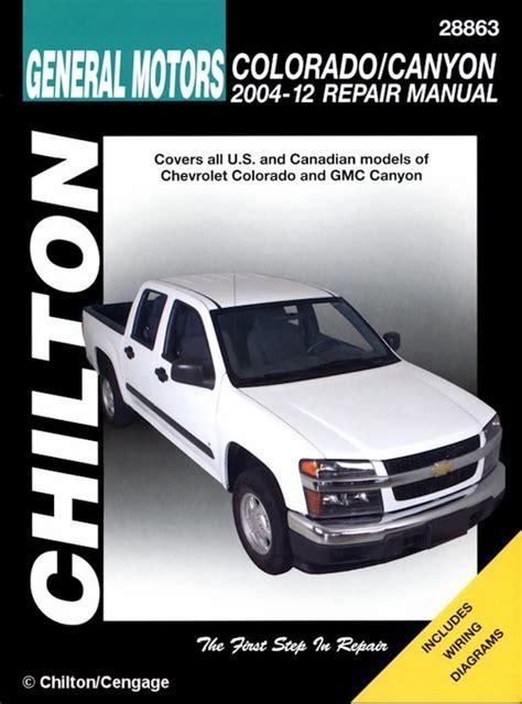 motor auto repair manual 2011 chevrolet colorado on board diagnostic system chevy colorado gmc canyon repair manual 2004 2010 chilton