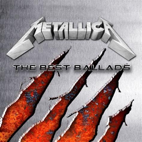 best ballads album metallica the best ballads cd 1 flac