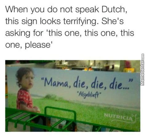 Dutch Memes - dutch memes best collection of funny dutch pictures