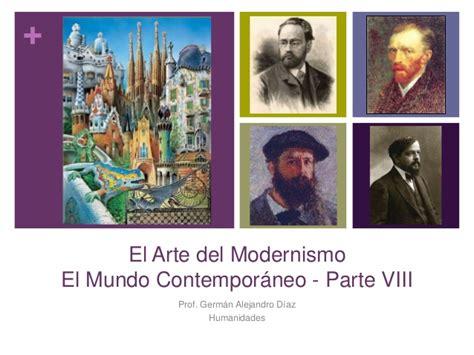 el mundo contemporneo el mundo contempor 225 neo viii el arte del modernismo