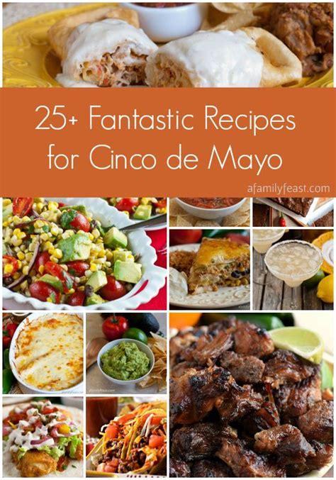 Recipes For A Cinco De Mayo by 1000 Images About Cinco De Mayo On Cinco De