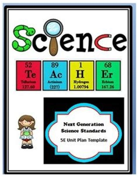 Physical Science 5e Lesson Planning Dozens Of Free High Quality Science Lesson Plans For Next Generation Science Standards Lesson Plan Template