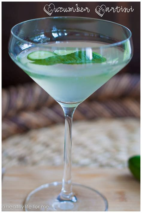 Cucumber Martini A Healthy Life For Me