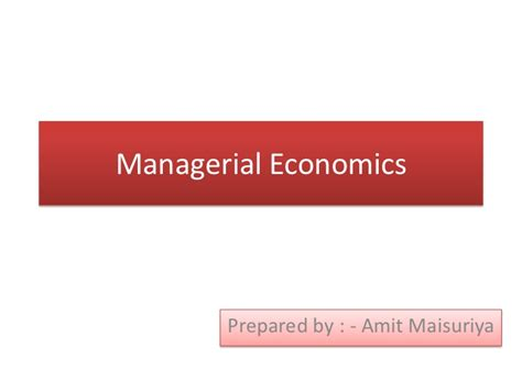Managerial Economics Notes For Mba 1st Year Pdf by Managerial Economics