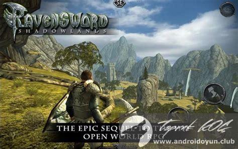 ravensword shadowlands apk ravensword shadowlands v1 52 mod apk para hileli