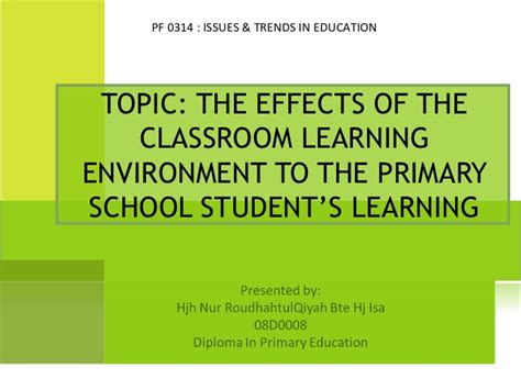 does classroom layout affect learning the effects of the classroom learning environment to the