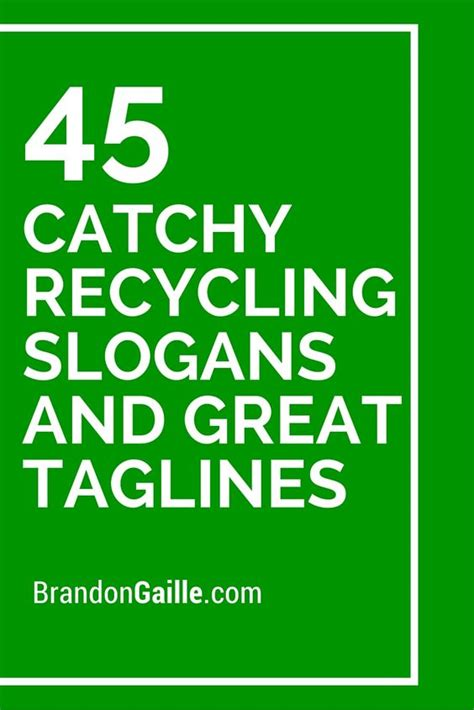 Mba Taglines by List Of 45 Catchy Recycling Slogans And Great Taglines