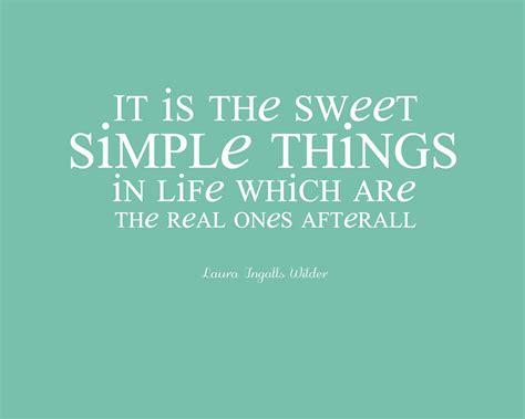 simple quotes simple living quotes quotesgram