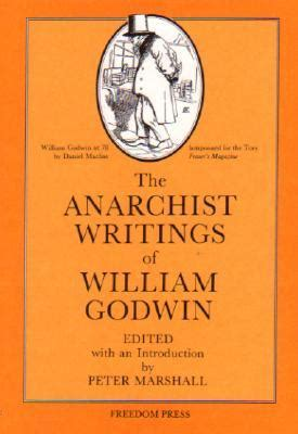 the anarchist cookbook books the anarchist writings of william godwin by william godwin