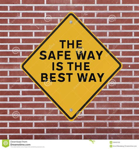 the safe way is the best way royalty free stock photo