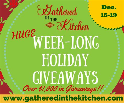 Holiday Giveaway - gathered in the kitchen s week long holiday giveaway