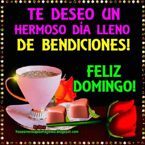 Imagenes Luzdary Feliz Domingo | frases mensajes imagenes feliz domingo ver m 225 s frases