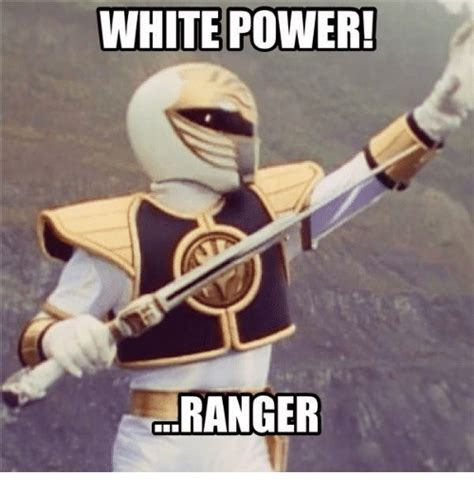 White Power Meme - white power ranger meme on sizzle