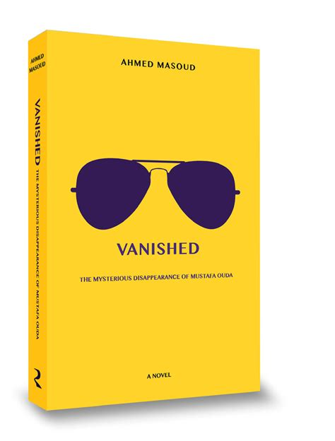 vanished a novel books vanished ahmed masoud book review louder than war