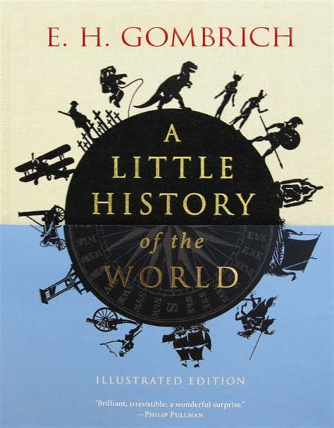 history of the world a little history of the world by e h gombrich yale university press