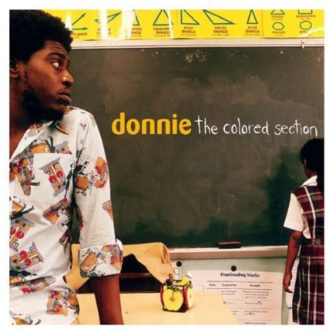 donnie the colored section donnie welcome to the colored section intro lyrics