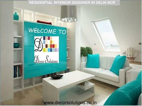 residential interior designer in delhi ppt hire residential interior designer in delhi ncr